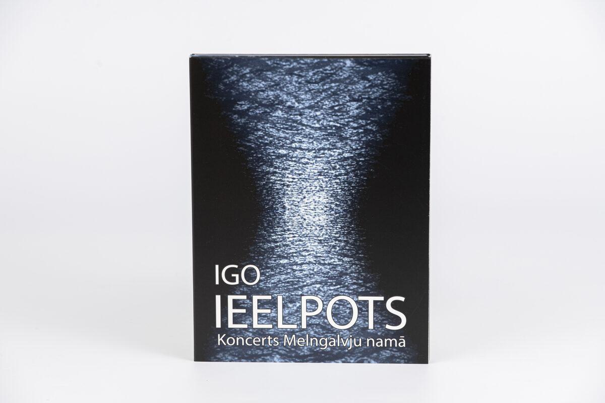 """Igo """"Ieelpots"""" - koncerts Melngalvju namā"""